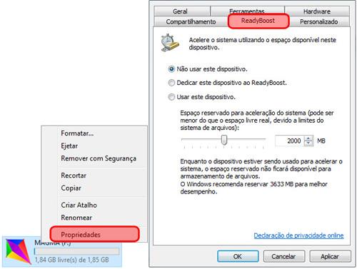 O ReadyBoost é uma tecnologia presente a partir do Windows Vista.